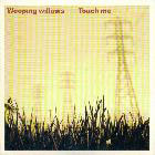 Weeping Willows:Touch Me
