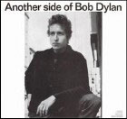 Bob Dylan:Another Side of Bob Dylan