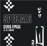 Specials:Stereo-Typical A's, B's & Rarities