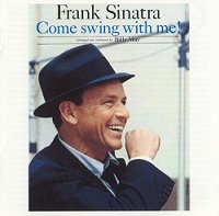 Frank Sinatra:Come Swing with Me!