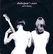 SHAKESPEAR'S SISTER: You're History
