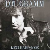 Lou Gramm: Long Hard Look