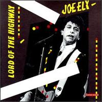 Joe Ely:Lord Of The Highway