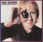 IAN GOMM:Gomm With The Wind