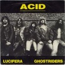 Acid:Lucifera/Ghostriders