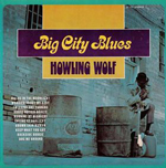 Howlin' Wolf: Big City Blues