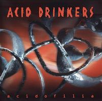Acid Drinkers:Acidofilia
