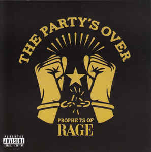 Prophets Of Rage: The Party's Over