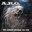cd: A.R.G.: One World Without The End