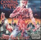 Cannibal Corpse:Eaten back to life
