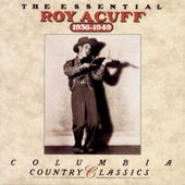 Roy Acuff:The Essential Roy Acuff (1936-1949)