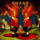 Swans:Love of life