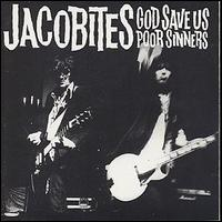 Jacobites:god save us poor sinners