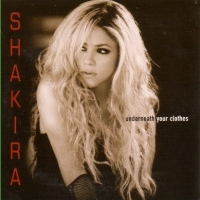 Shakira:Underneath Your Clothes