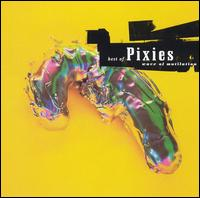 Pixies:Wave Of Mutilation: the Best Of The Pixies