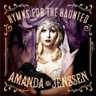 Amanda Jenssen:hymns for the haunted