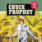 Chuck Prophet:Bobby Fuller Died For Your Sins
