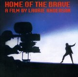 Laurie Anderson:Home Of The Brave