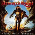 Armored Saint:Saints Will Conquer