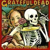 Grateful Dead:Skeletons From The Closet