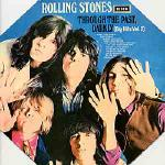 Rolling Stones: Through the Past, Darkly (Big Hits Vol. 2)