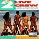 2lp: 2 Live Crew: As nasty as they wanna be