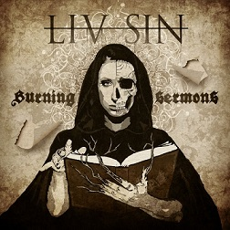 Liv Sin: Burning Sermons