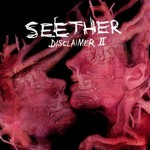Seether:Disclaimer II