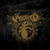 Aborted:Slaughter & Apparatus: A Methodical Overture