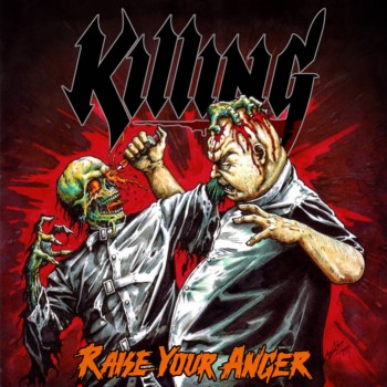 Killing:Raise Your Anger