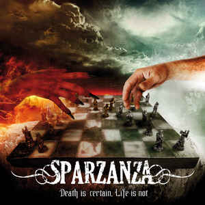 Sparzanza:Death Is Certain, Life Is Not
