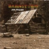 Joe Walsh:Barnstorm