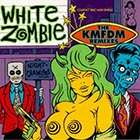 White Zombie:Nightcrawlers: The KMFDM remixes