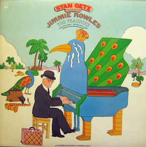 Stan Getz:(Presents Jimmie Rowles) The Peacocs