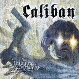 Caliban:The undying darkness