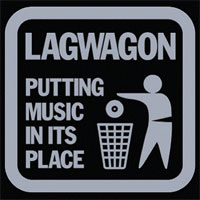 Lagwagon: Putting Music In Its Place