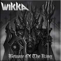 Wikka: Beware Of The KIng