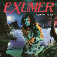 Exumer: Rising From The Sea