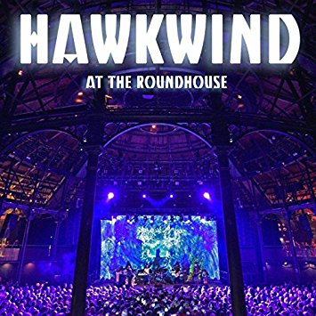 Hawkwind: At The Roundhouse