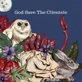 clientele:God Save The Clientele
