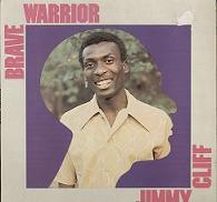 Jimmy Cliff:Brave warrior