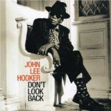 John Lee Hooker:Don't look back