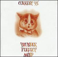 current 93:Thunder Perfect Mind