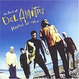 Del Amitri:Hatful of rain: The best of Del Amitri