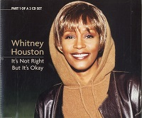 Whitney Houston:It's Not Right But It's Okay