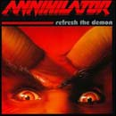 Annihilator:Refresh The Demon