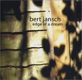 Bert Jansch:Edge Of A Dream