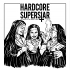 Hardcore Superstar:You Can't Kill My Rock 'n Roll