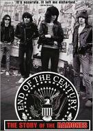 Ramones: End Of The Century: The Story Of The Ramones