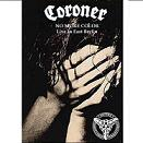 Coroner:No More Color Tour 90 - Live In East Berlin